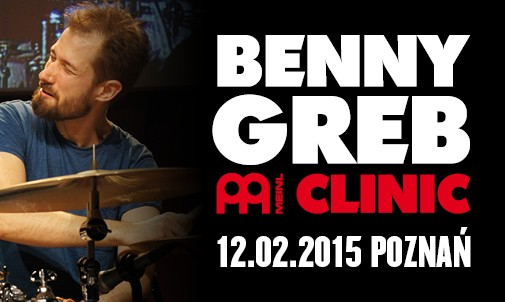 BENNY GREB CLINIC – BLUE NOTE POZNAŃ 12.02.2015!!!